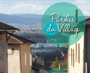 Paroles du village, le magazine de Mogneneins