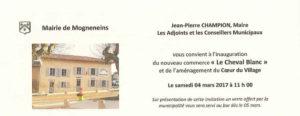 """Bienvenue à l'inauguration du commerce """"Le cheval blanc"""" et des travaux d'aménagement du centre du village de Mogneneins"""